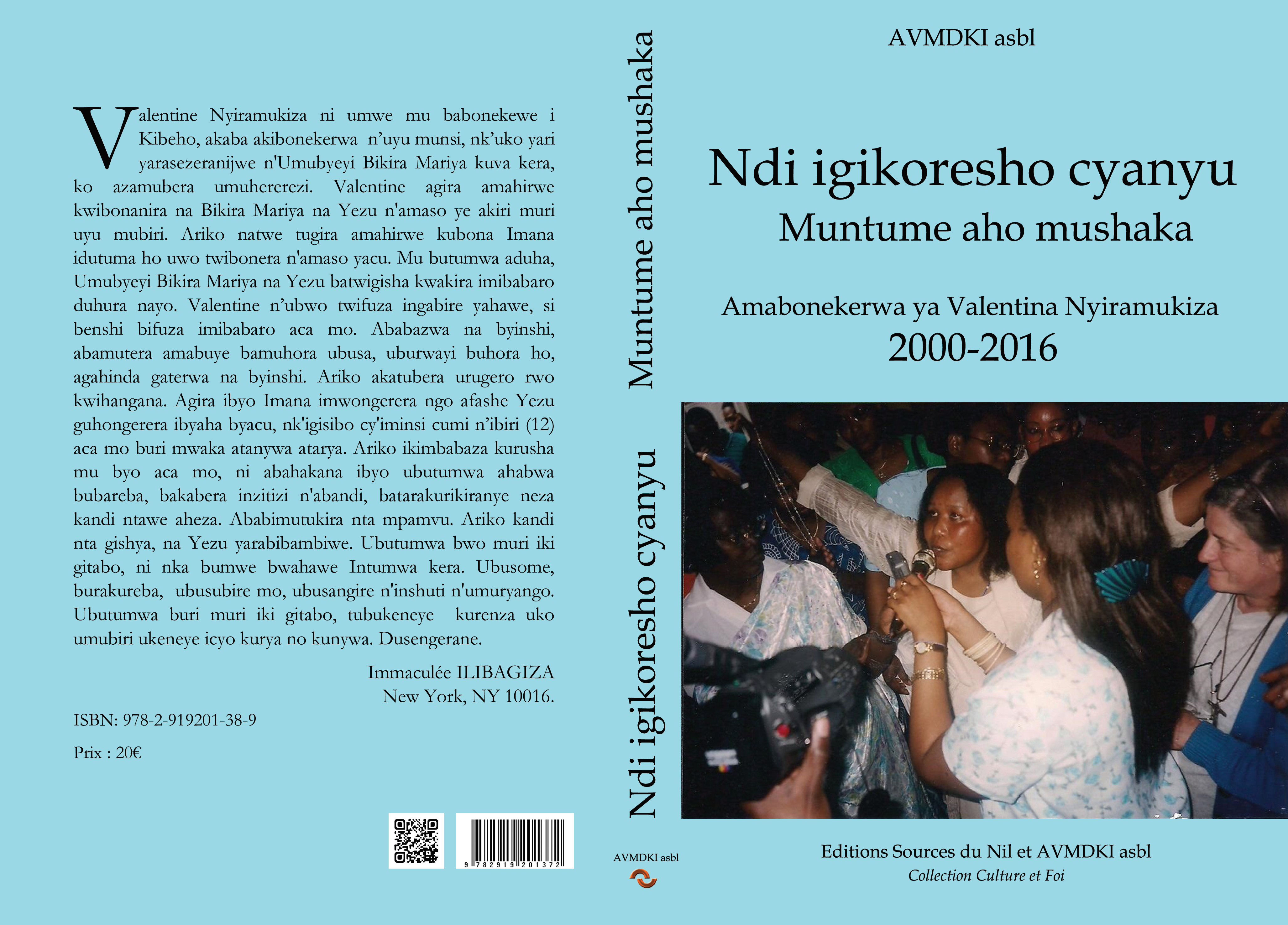 Vente du livre : NDI IGIKORESHO CYANYU NIMUNTUME AHO MUSHAKA